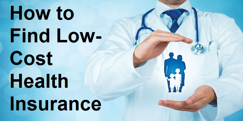 Low Cost Health Insurance Plans