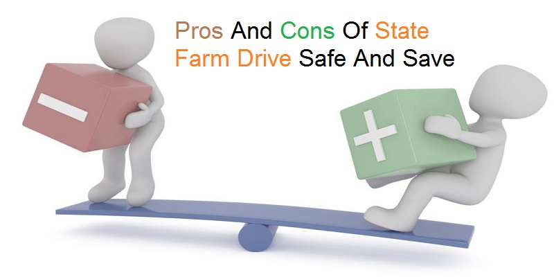 Pros And Cons Of Drive Safe And Save   What Are Drivers Saying?