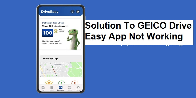 GEICO Drive Easy App Not Working