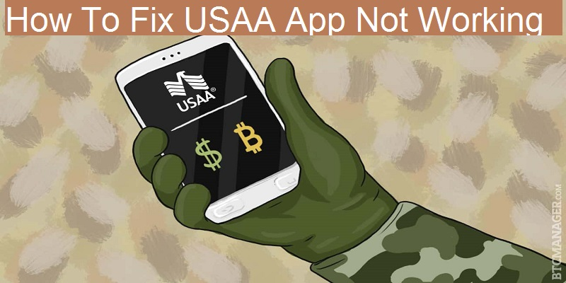 How To Fix USAA App Not Working